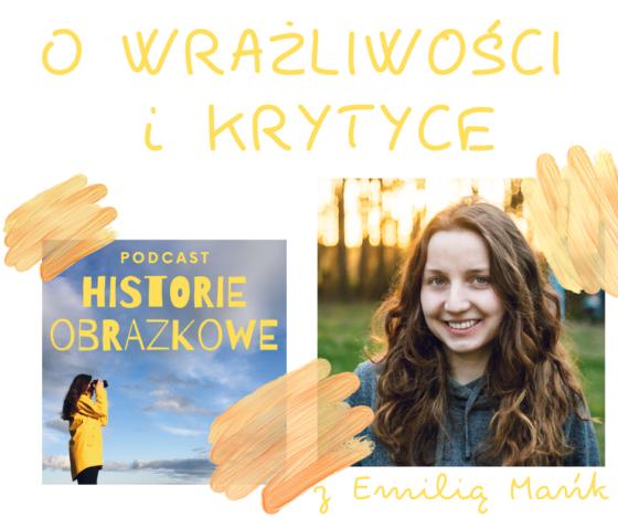 HOP 011 O wrażliwości i krytyce z Emilią Mańk, psychologiafotografii.pl